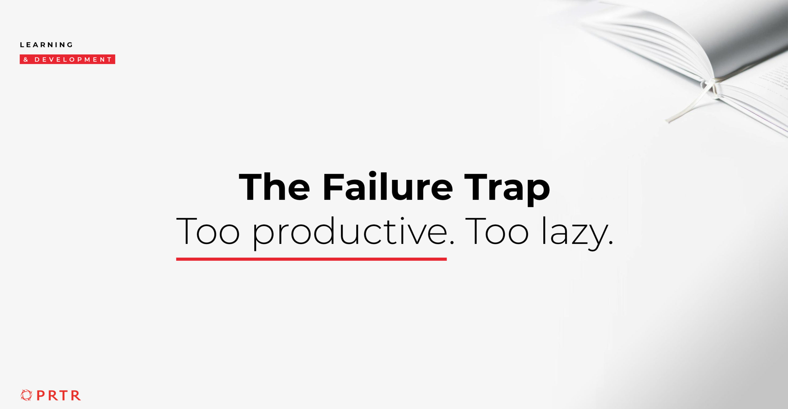 The Failure Trap